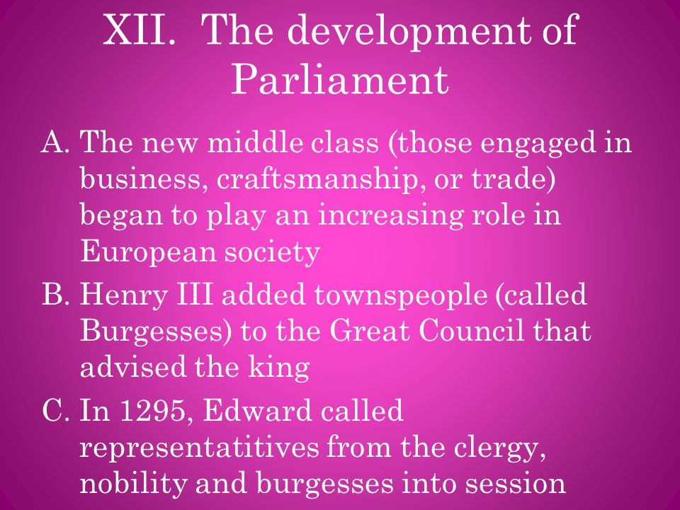 XII. The development of Parliament