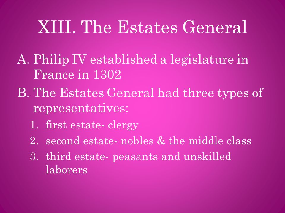 XIII. The Estates General