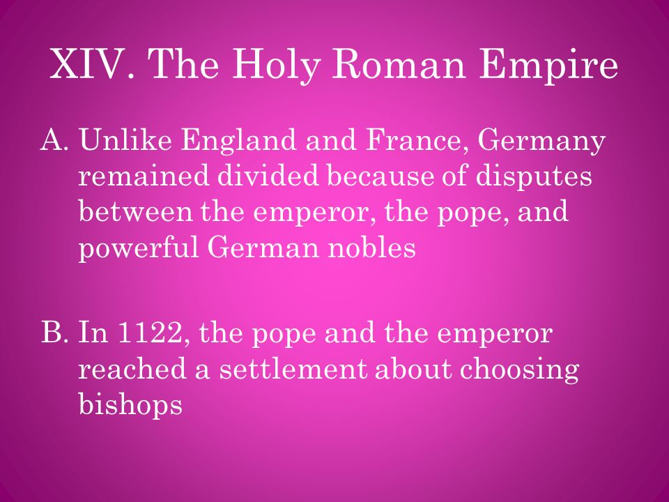 XIV. The Holy Roman Empire
