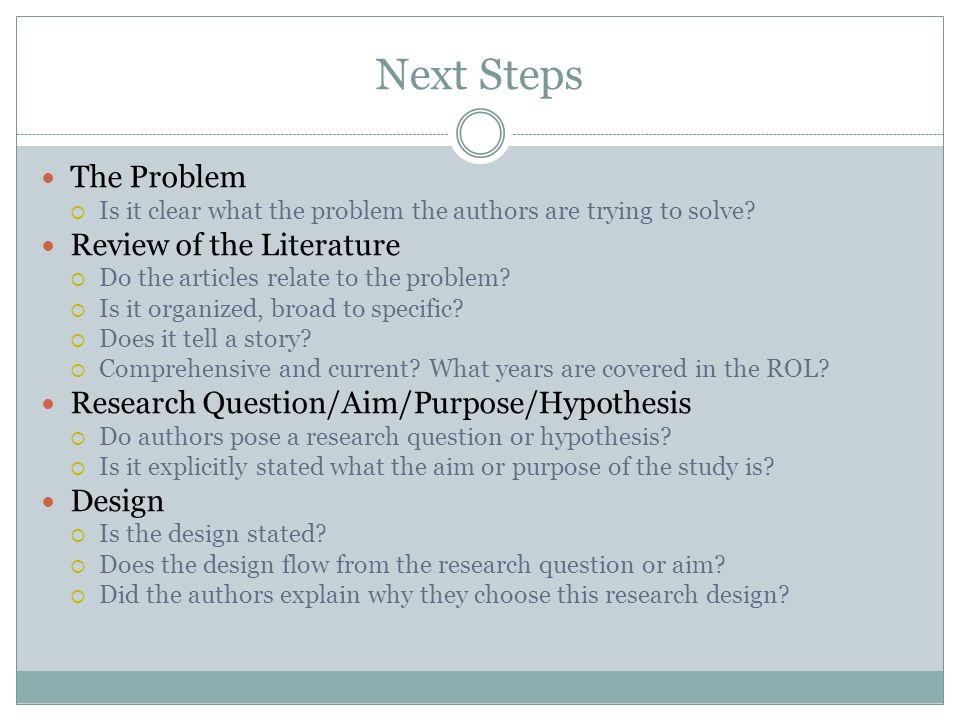 Next Steps The Problem Review of the Literature