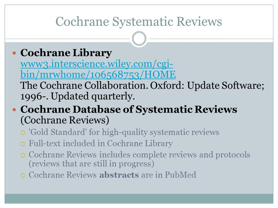 Cochrane Systematic Reviews