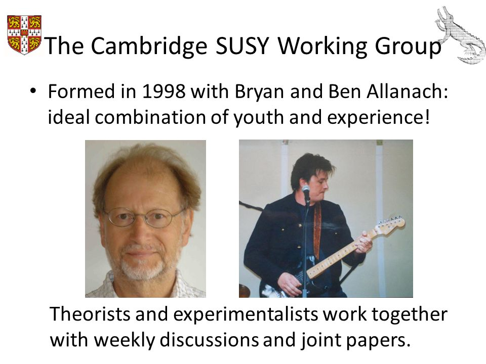 The Cambridge SUSY Working Group