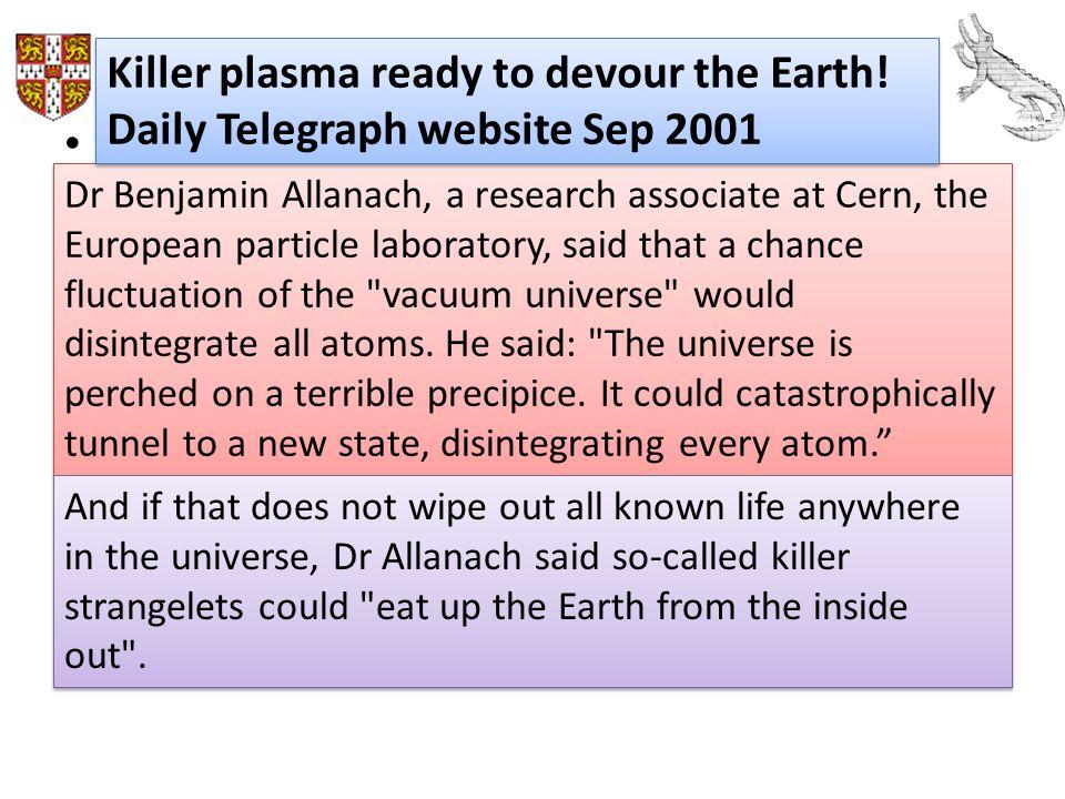 Killer plasma ready to devour the Earth!