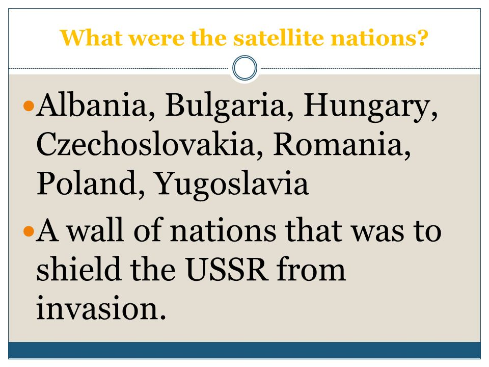 What were the satellite nations