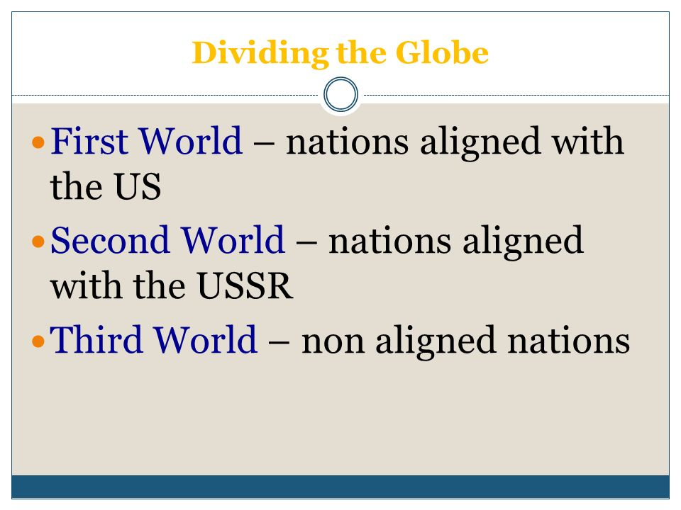 First World – nations aligned with the US