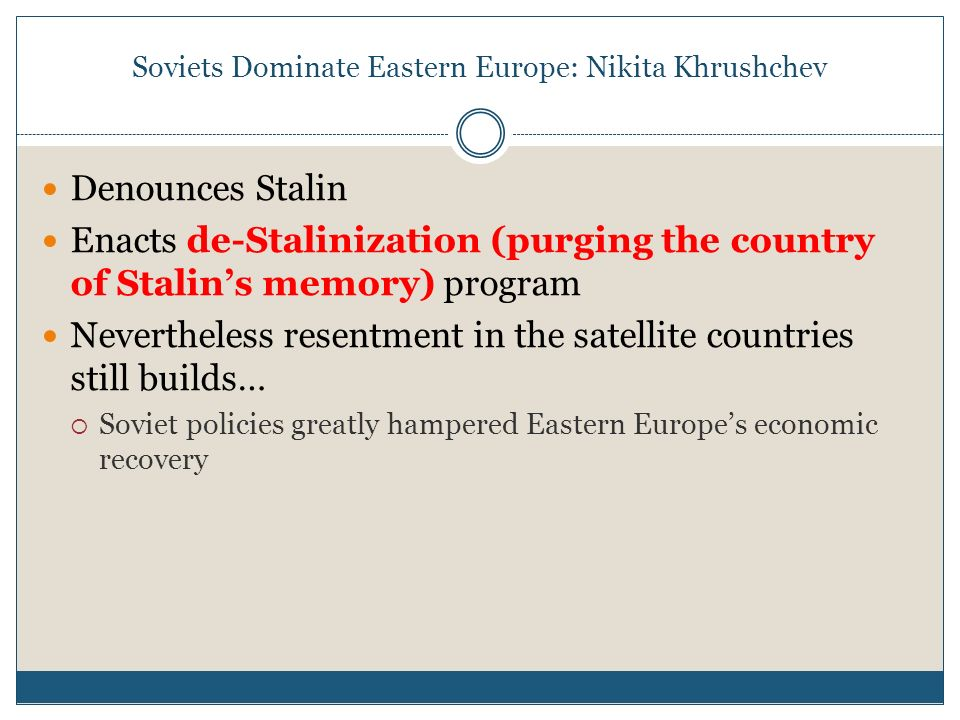 Soviets Dominate Eastern Europe: Nikita Khrushchev