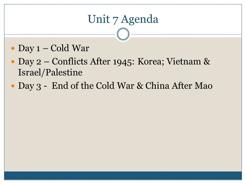 Unit 7 Agenda Day 1 – Cold War