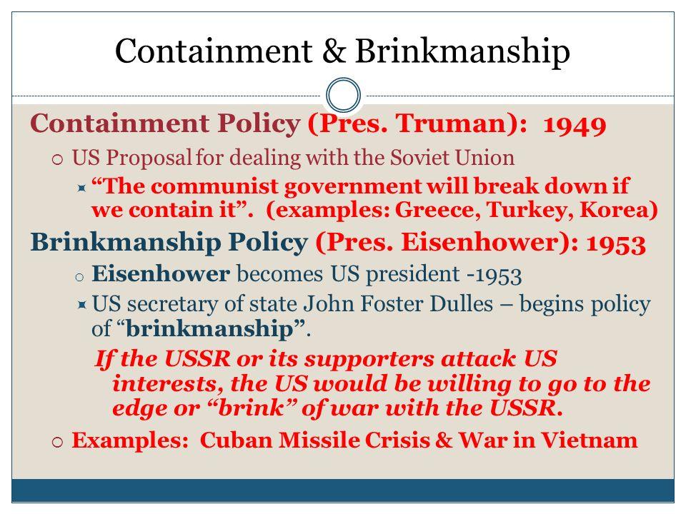 Containment & Brinkmanship