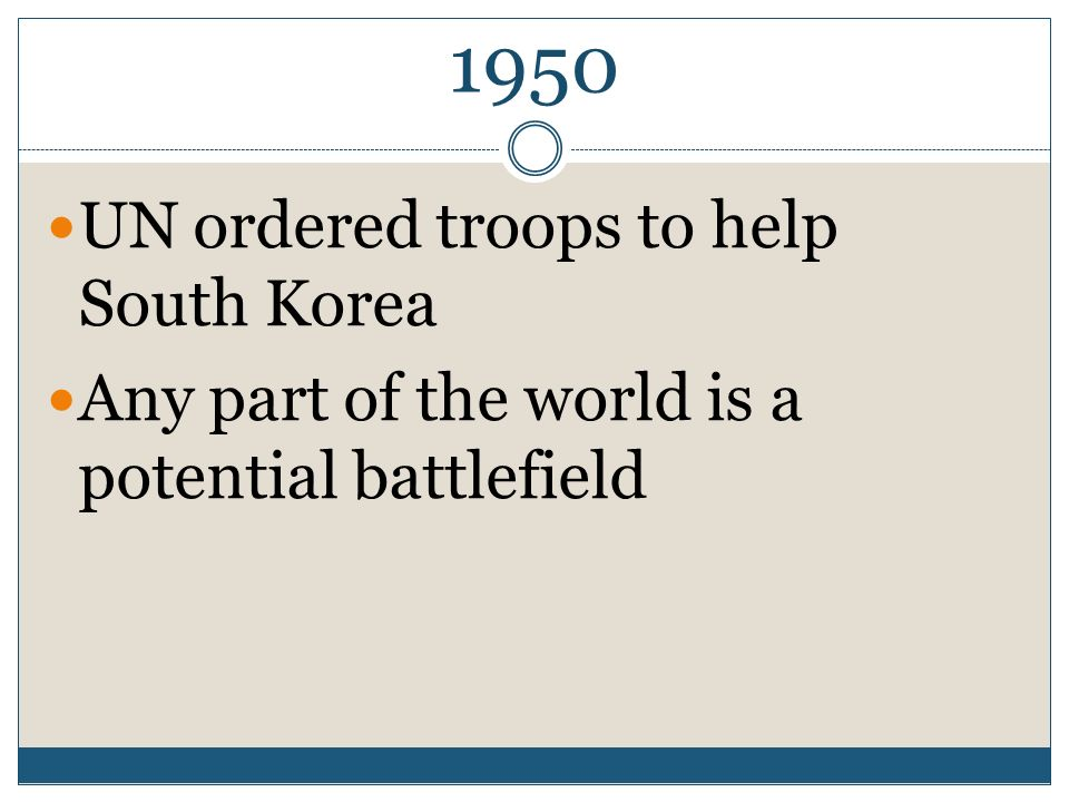 1950 UN ordered troops to help South Korea