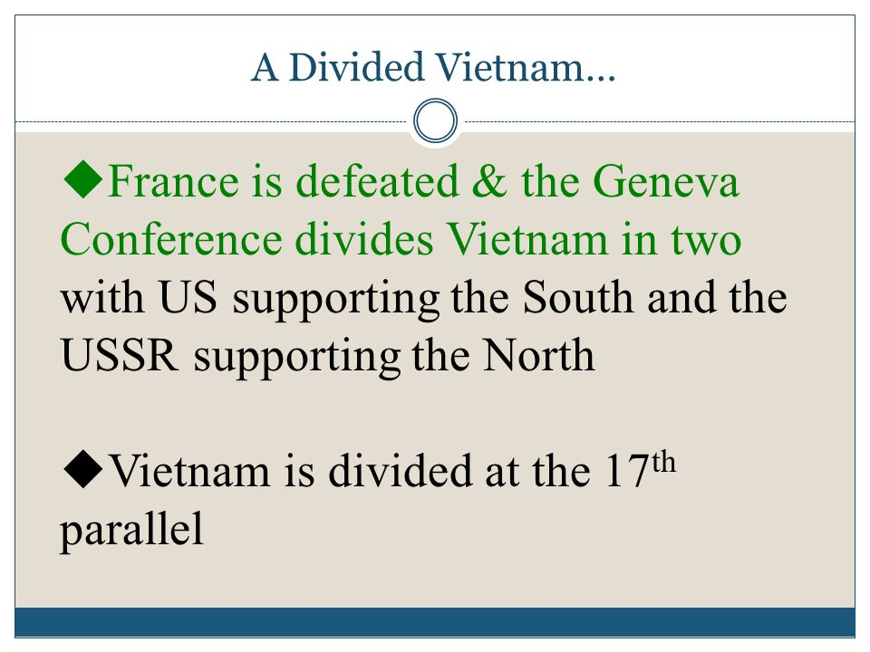 Vietnam is divided at the 17th parallel
