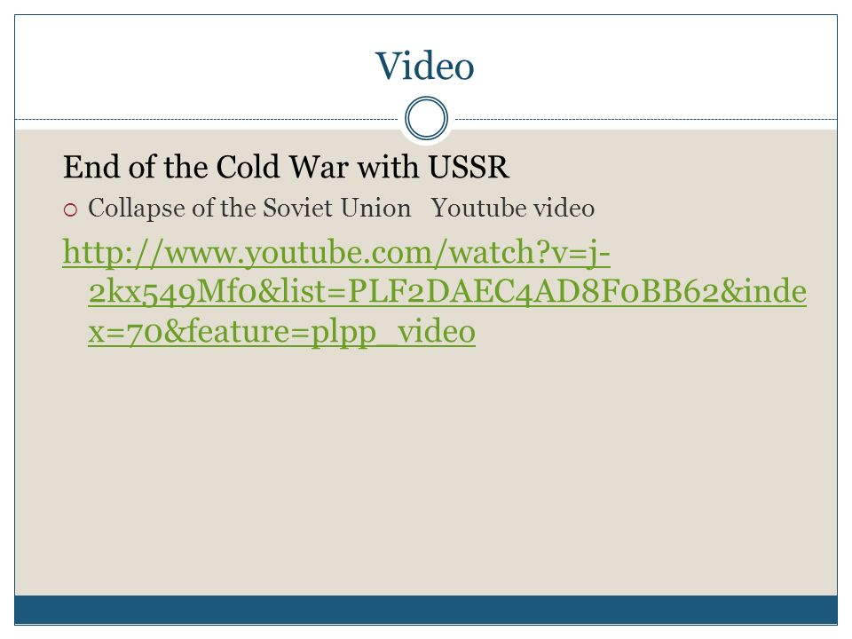 VideoEnd of the Cold War with USSR. Collapse of the Soviet Union Youtube video.