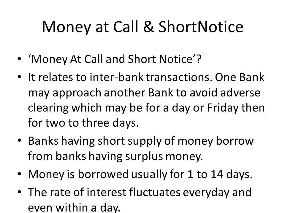 Money at Call & ShortNotice