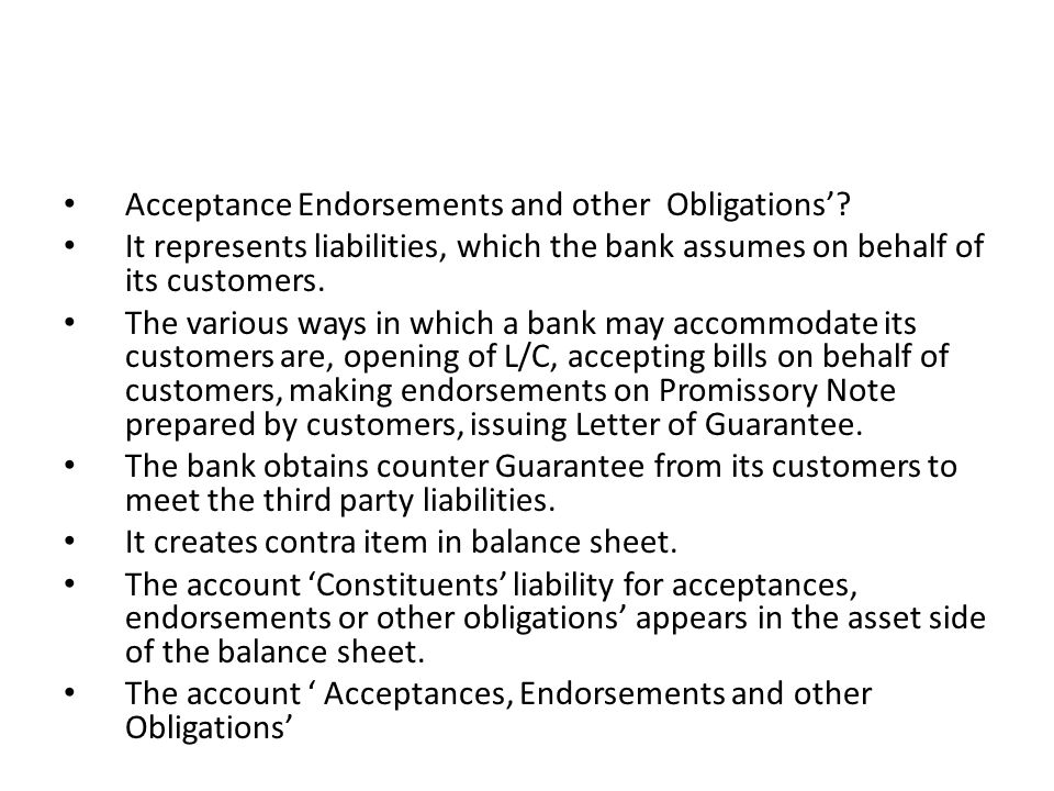 Acceptance Endorsements and other Obligations'
