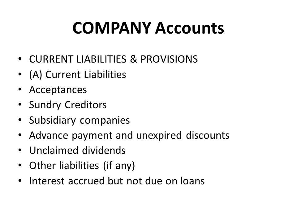 COMPANY Accounts CURRENT LIABILITIES & PROVISIONS