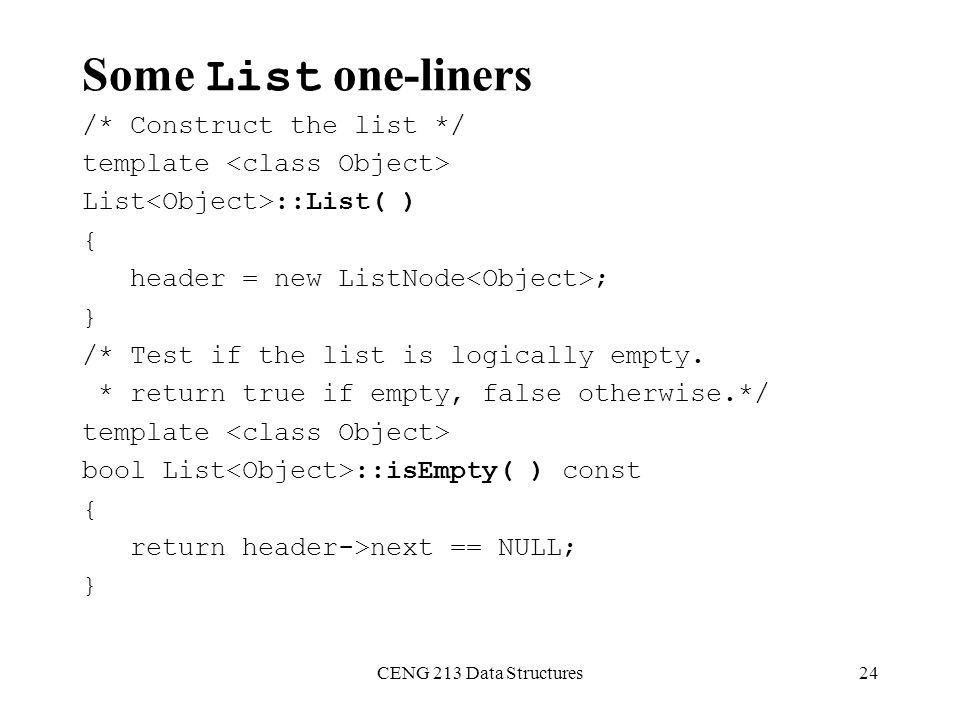 Some List one-liners /* Construct the list */