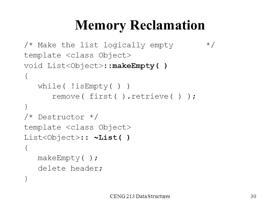 Memory Reclamation /* Make the list logically empty */