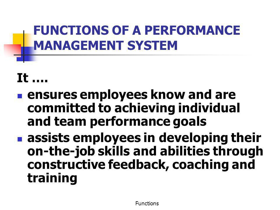 FUNCTIONS OF A PERFORMANCE MANAGEMENT SYSTEM