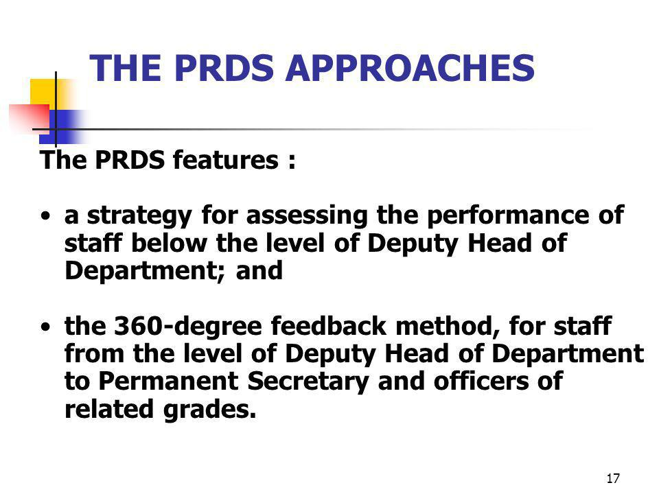 THE PRDS APPROACHES The PRDS features :