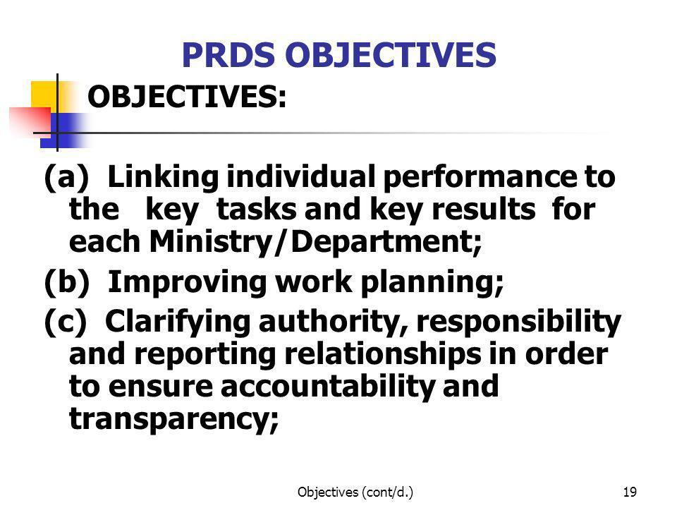PRDS OBJECTIVES OBJECTIVES: