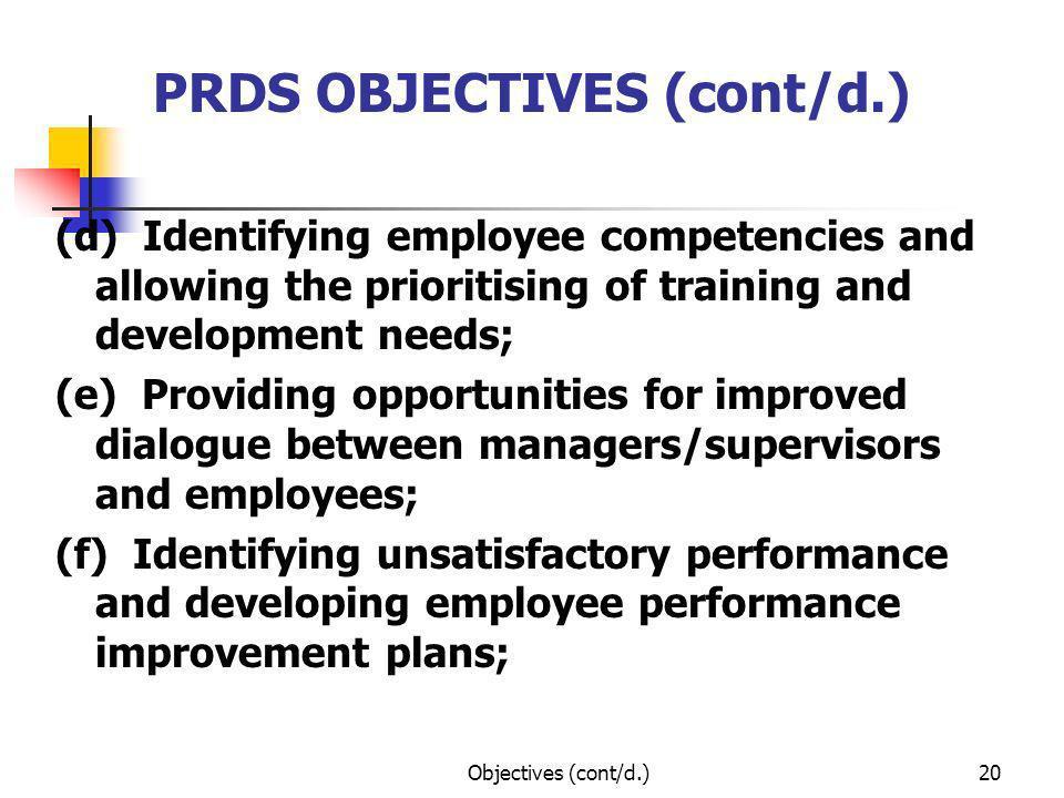 PRDS OBJECTIVES (cont/d.)
