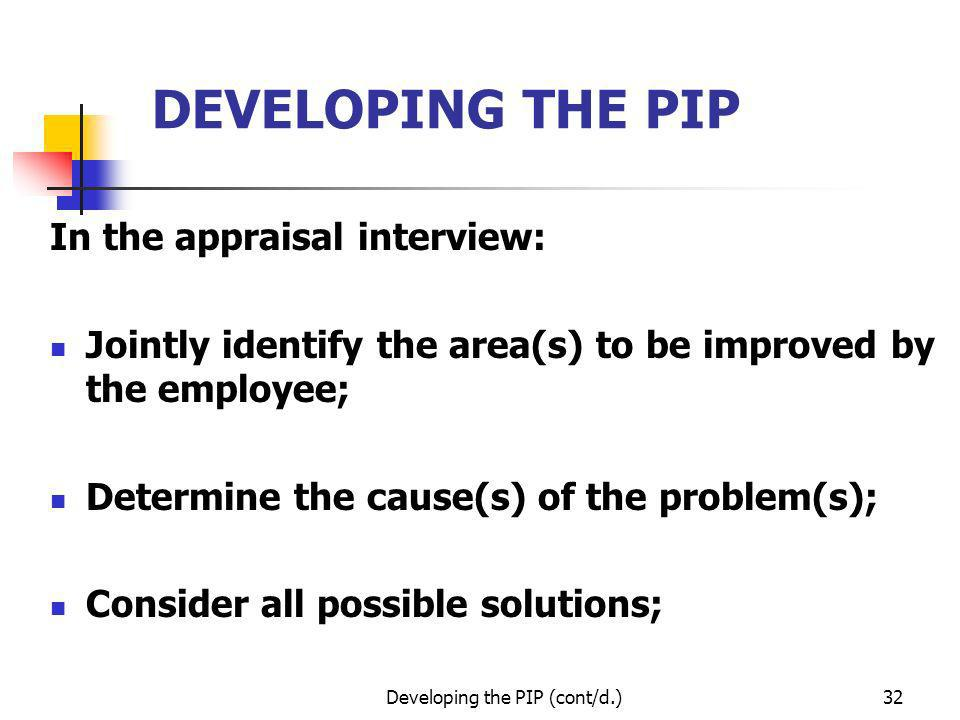 Developing the PIP (cont/d.)