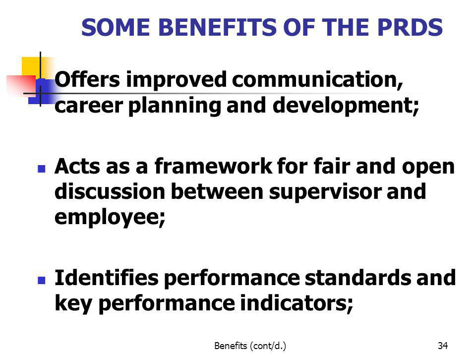 SOME BENEFITS OF THE PRDS