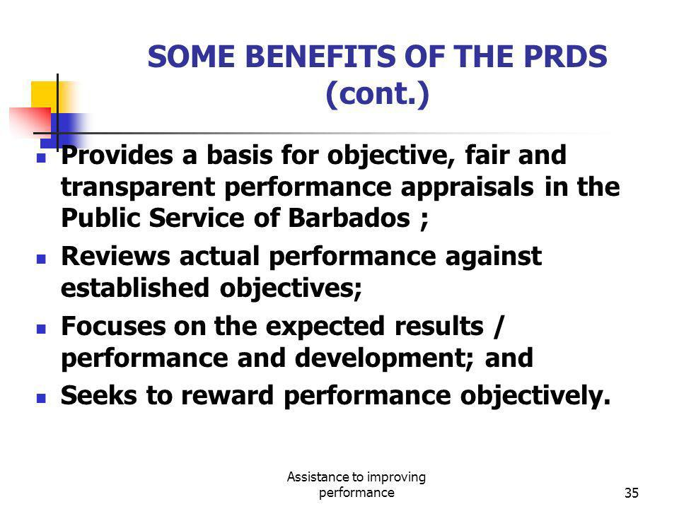 SOME BENEFITS OF THE PRDS (cont.)