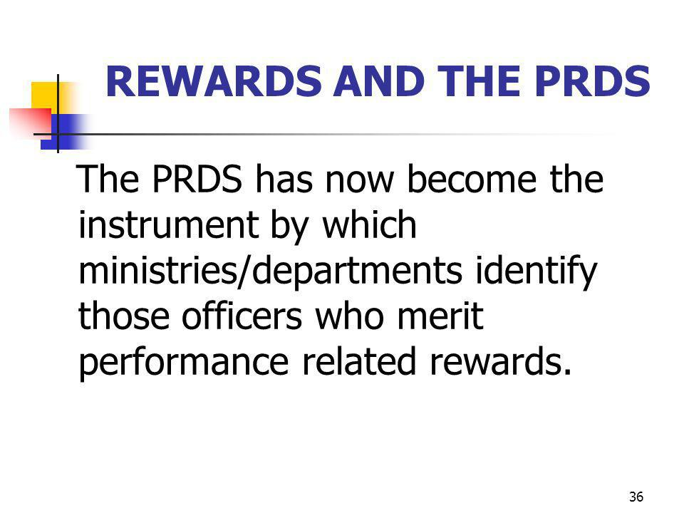 REWARDS AND THE PRDS