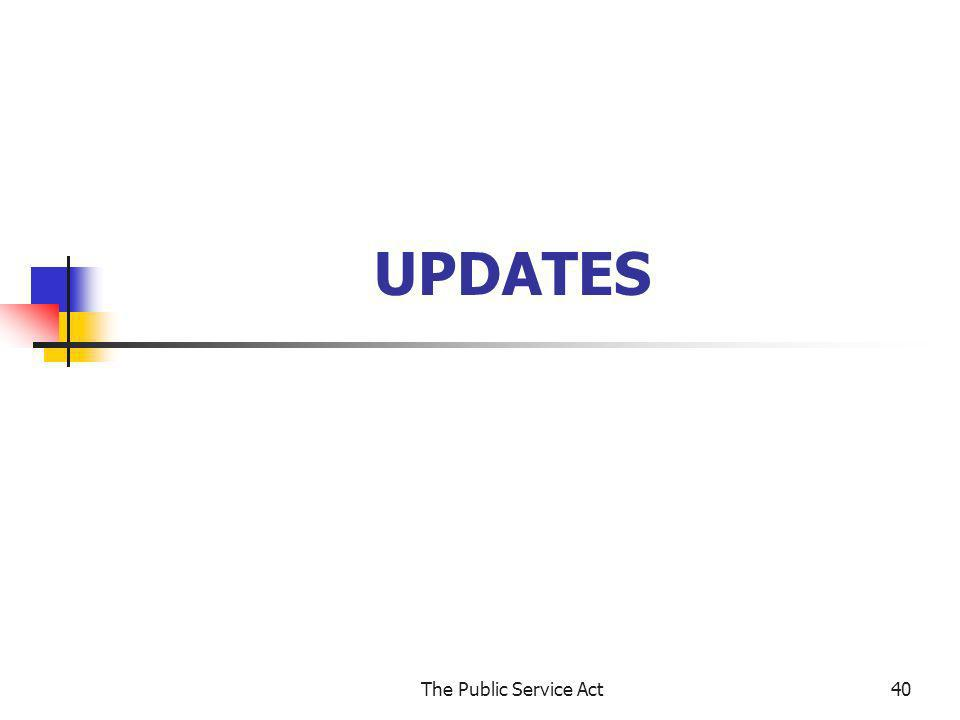 UPDATES The Public Service Act