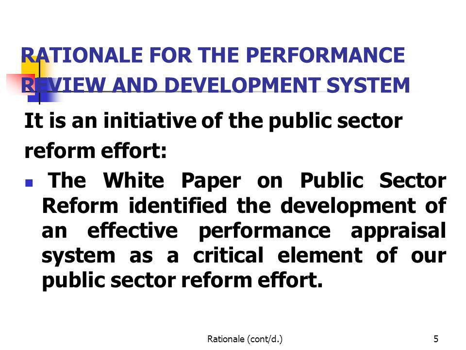 RATIONALE FOR THE PERFORMANCE REVIEW AND DEVELOPMENT SYSTEM
