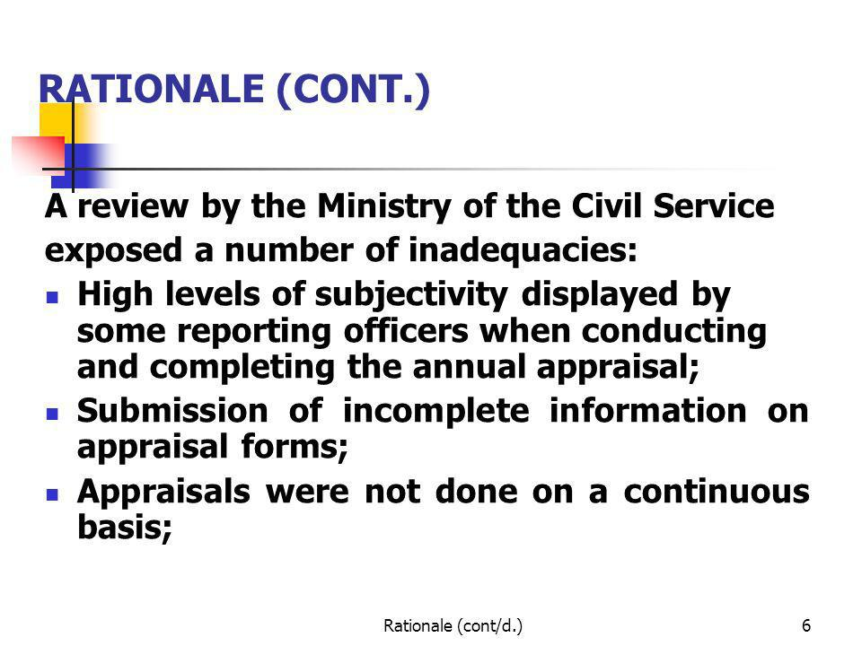 RATIONALE (CONT.) A review by the Ministry of the Civil Service