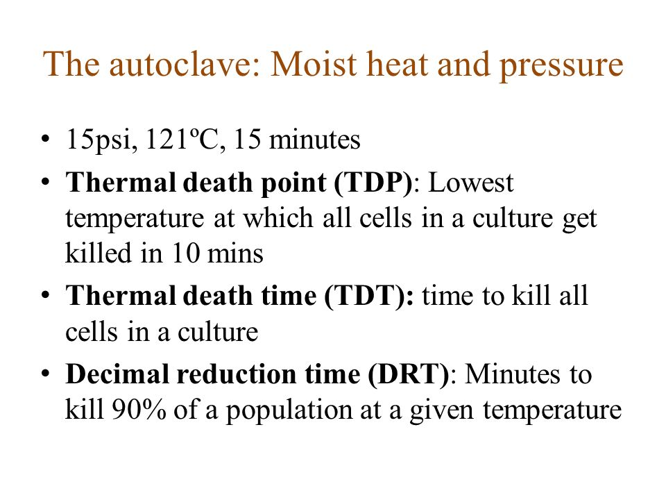 The autoclave: Moist heat and pressure