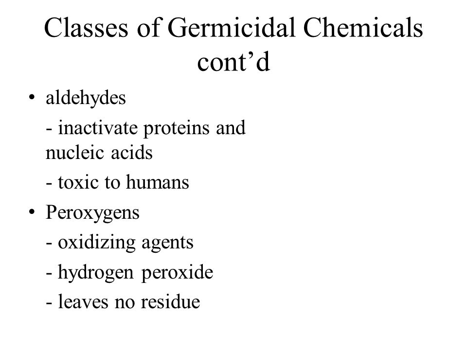 Classes of Germicidal Chemicals cont'd