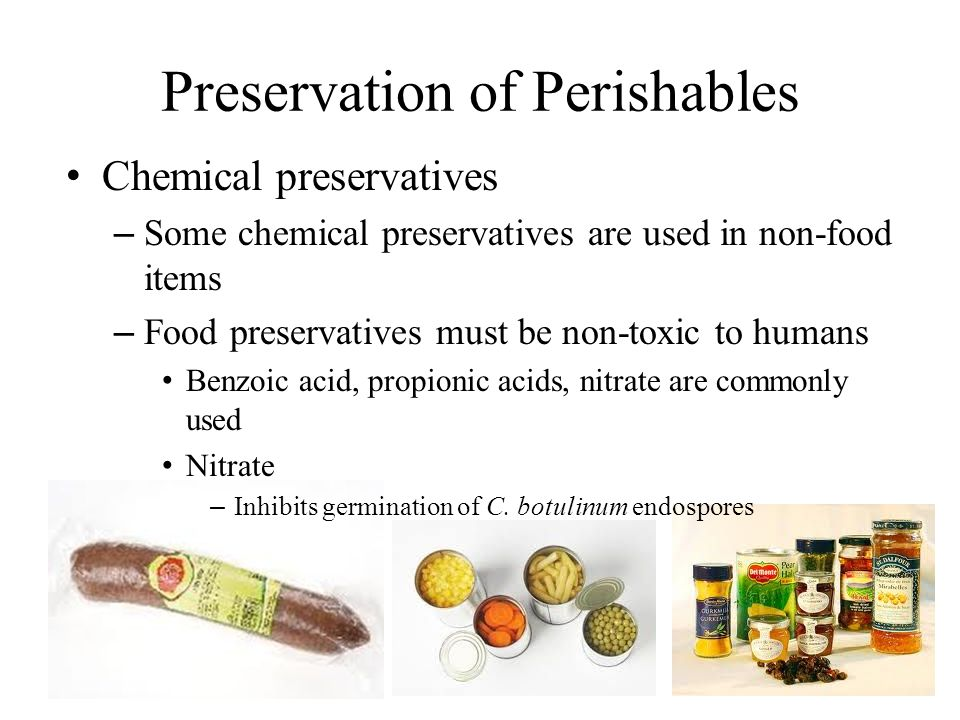 Preservation of Perishables