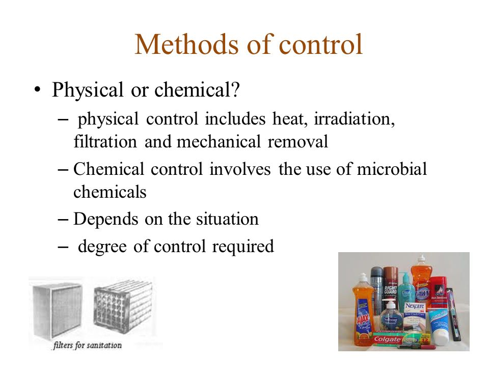 Methods of control Physical or chemical