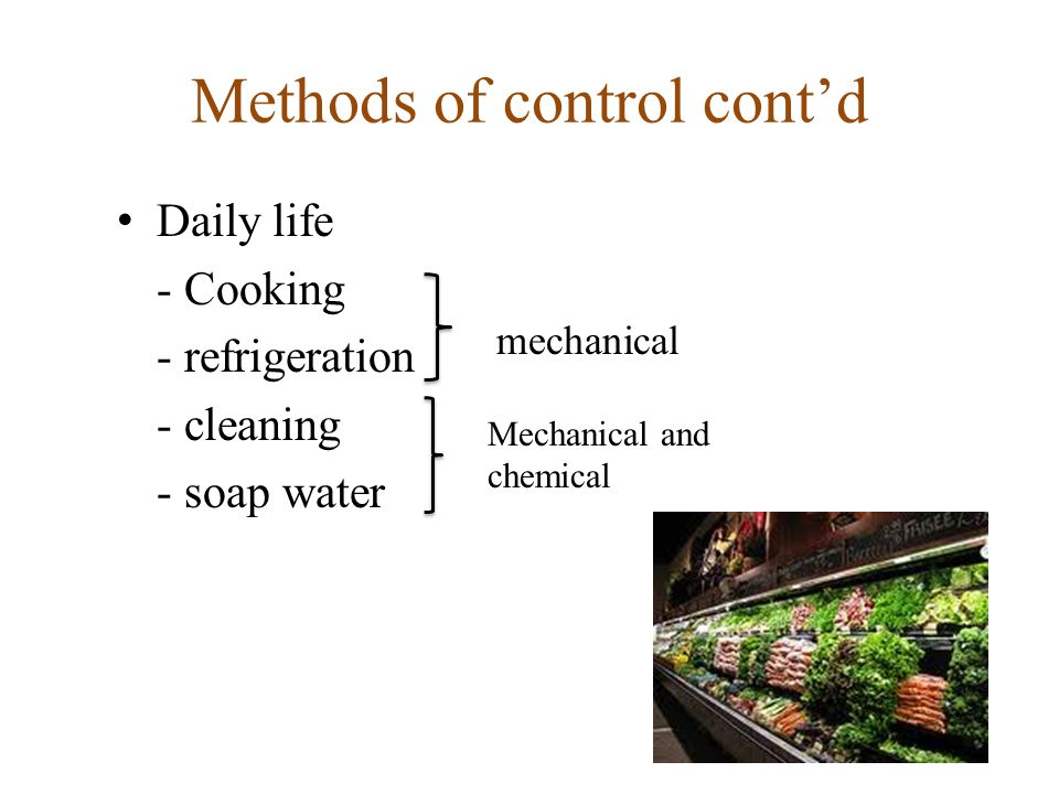 Methods of control cont'd