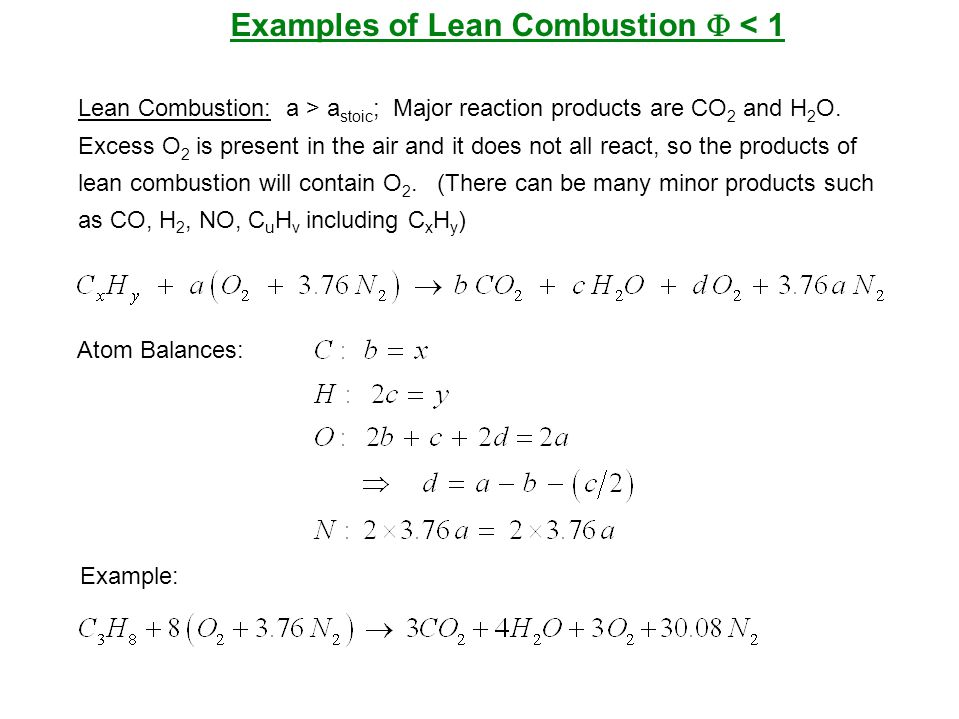 Examples of Lean Combustion F < 1