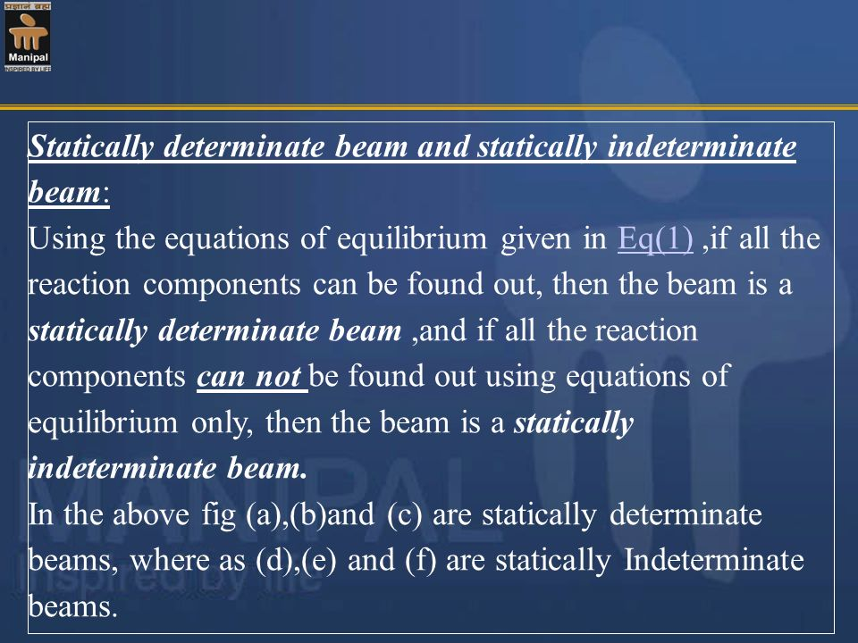 Statically determinate beam and statically indeterminate beam: