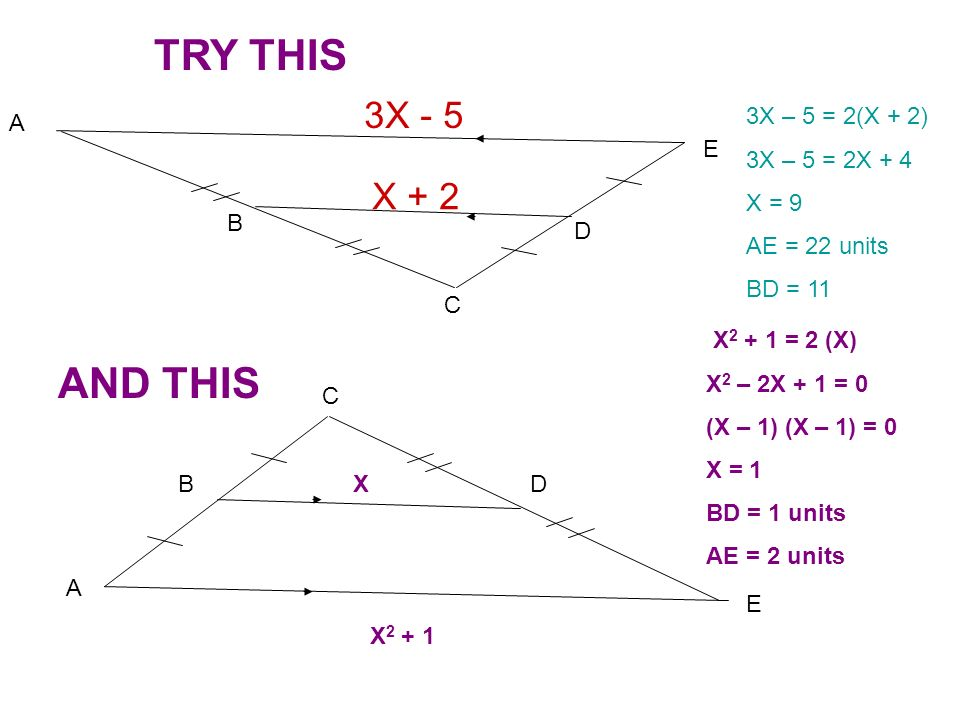 TRY THIS AND THIS 3X - 5 X + 2 A B C D E 3X – 5 = 2(X + 2)