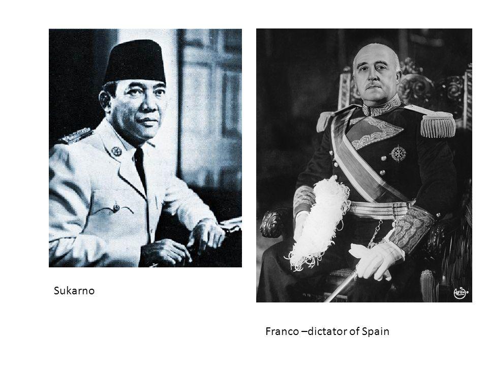 Sukarno Franco –dictator of Spain