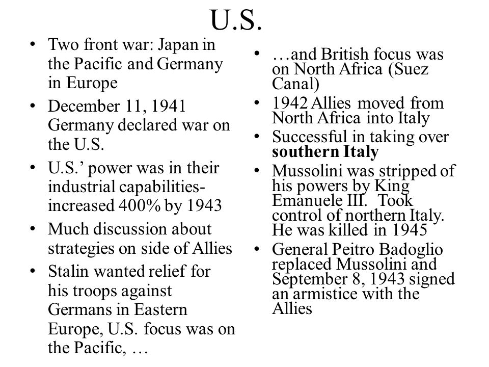 U.S. …and British focus was on North Africa (Suez Canal)