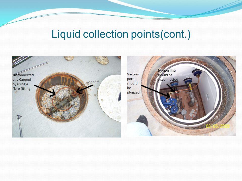 Liquid collection points(cont.)