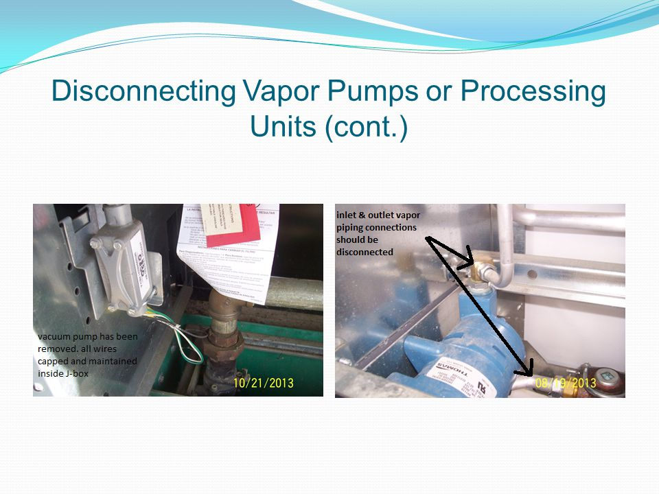 Disconnecting Vapor Pumps or Processing Units (cont.)