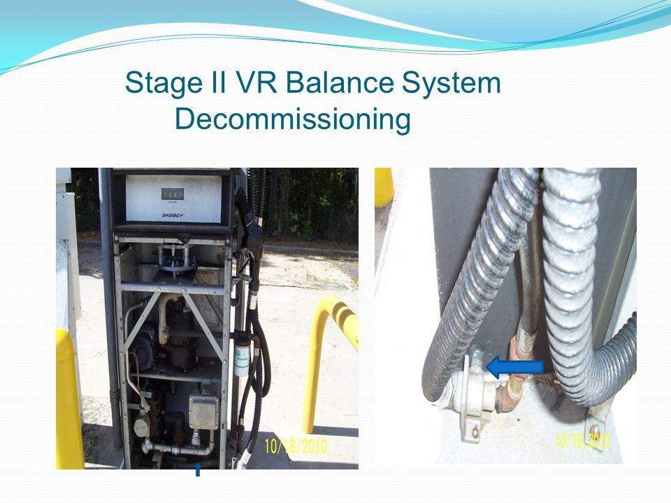 Stage II VR Balance System Decommissioning