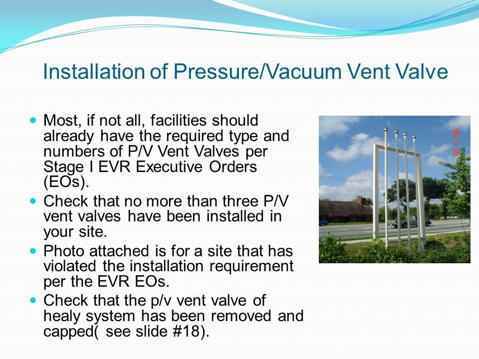 Installation of Pressure/Vacuum Vent Valve