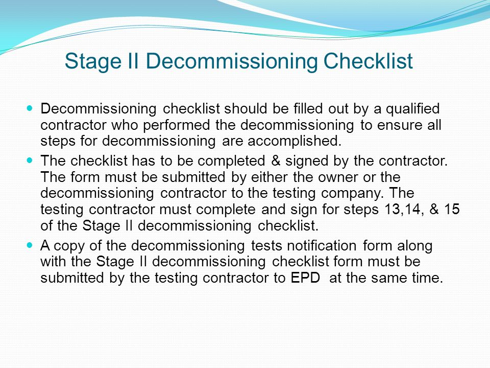Stage II Decommissioning Checklist