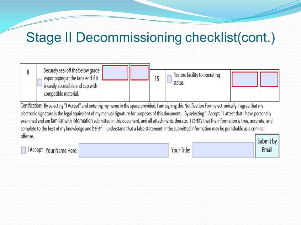 Stage II Decommissioning checklist(cont.)