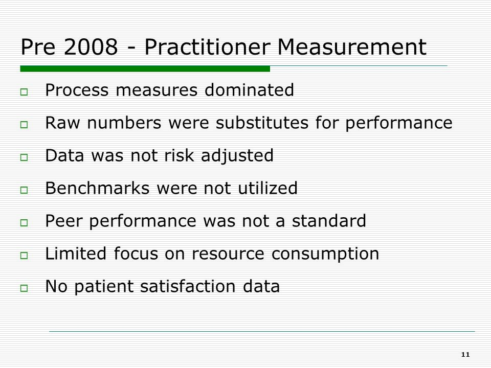 Pre 2008 - Practitioner Measurement
