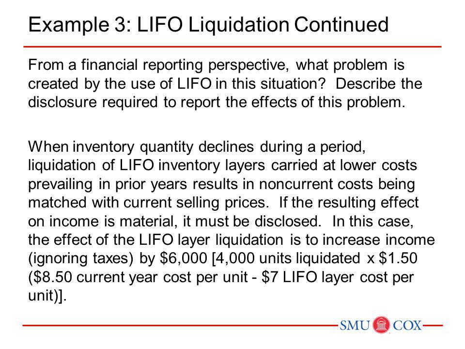 Example 3: LIFO Liquidation Continued