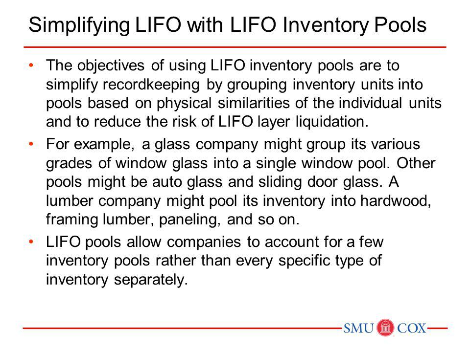 Simplifying LIFO with LIFO Inventory Pools